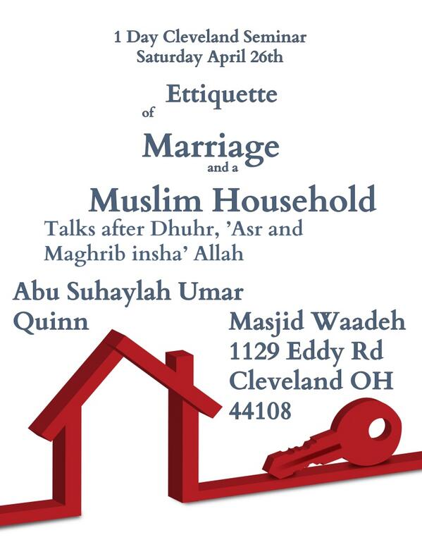 Ettiquettes of Marriage and a Muslim Household Seminar in Cleveland with Umar Quinn